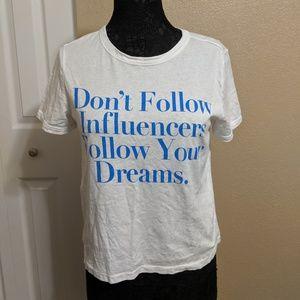 Don't Follow Influencers White Tee - Zara, L